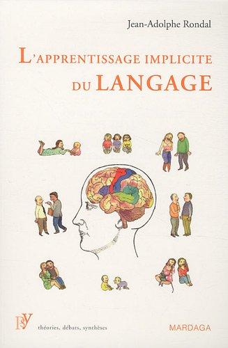 L'apprentissage implicite du langage. tude des liens entre facteurs psycholinguistiques et langage