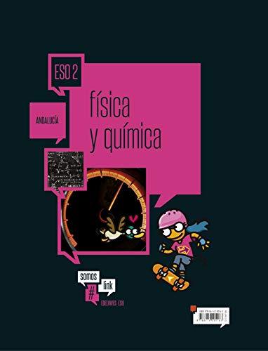 Física y Química 2º ESO Andalucía (Somoslink)