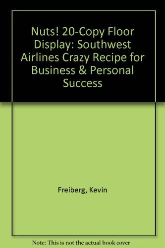 nuts-20-copy-floor-display-southwest-airlines-crazy-recipe-for-business-personal-success