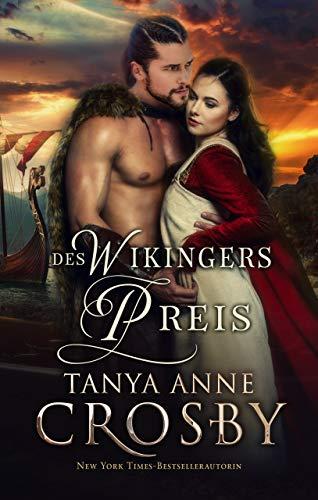Des Wikingers Preis: Eine Mittelalterliche Liebesgeschichte