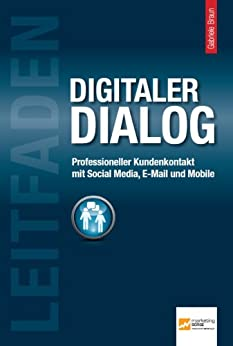 leitfaden-digitaler-dialog-professioneller-kundenkontakt-mit-social-media-e-mail-und-mobile