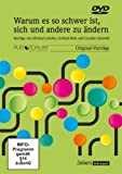 Lehofer, M. / Roth, G. / Schmidt G.: Warum es so schwer ist, sich und andere zu ändern