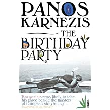 [ The Birthday Party ] By Karnezis, Panos ( Author ) Jul-2008 [ Paperback ] The Birthday Party