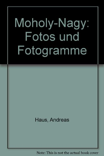 Moholy-Nagy. Fotos und Fotogramme Buch-Cover
