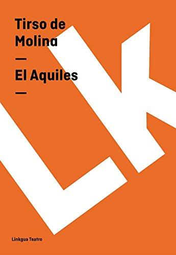 El Aquiles (Teatro) por Tirso de Molina