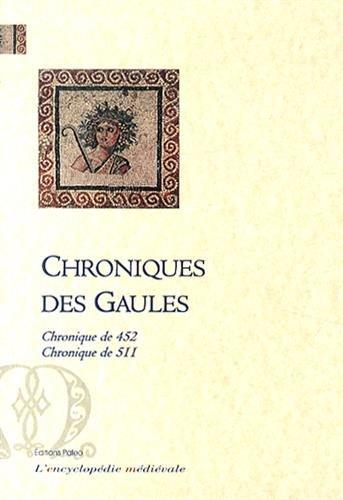 Chroniques des Gaules : Chronique de 452 - Chronique de 511
