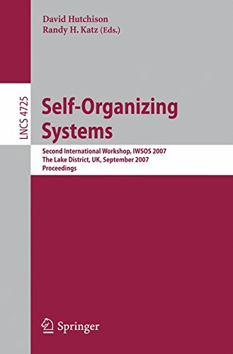 Self-Organizing Systems: Second International Workshop, IWSOS 2007, The Lake District, UK, September 11-13, 2007, Proceedings (Lecture Notes in Computer Science)