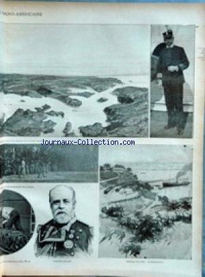 ANNALES POLITIQUES ET LITTERAIRES (LES) [No 782] du 19/06/1898 - LA GUERRE HISPANO-AMERICAINE - <ATT C> AVEC LES NAVIRES DE L'ESCADRE ESPAGNOLE - <ATT C> L'EMBARQUEMENT DES TROUPES - <ATT C> HUIT POUCES, A KEY-WEST - L'AMIRAL CERVERA - UN CAP <ATT C> - SANTIAGO DE CUBA - LE DEBARCADERE.