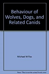 Behaviour of Wolves, Dogs, and Related Canids