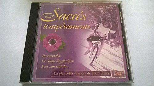 SACRES TEMPÉRAMENTS VOL 3 LES PLUS BELLES CHANSONS DE NOTRE TEMPS