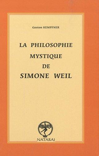 La philosophie mystique de Simone Weil