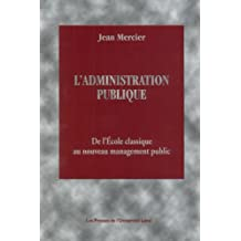 L'administration publique : de l'école classique au nouveau management public