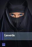Convertie (T�moignages)