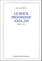Le rock progressif anglais (1967-1977)