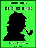 Sherlock Holmes und das Tal des Grauens: Vollständige & Illustrierte Fassung (HD) (Sherlock Holmes bei Null Papier 12)