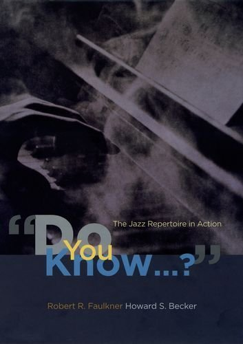 Do You Know...?: The Jazz Repertoire in Action by Robert R. Faulkner (2009-09-15)