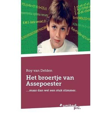 [{ Het Broertje Van Assepoester (Dutch, English) By Roy Van Delden ( Author ) Sep - 08- 2014 ( Paperback ) } ]