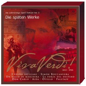 Viva Verdi! Die vollständige Opern-Edition Vol. 3 - Die späten Werke