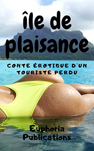 Couverture du livre île de plaisance: conte érotique d'un touriste perdu