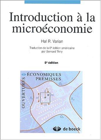 Introduction à la microéconomie. 5ème édition