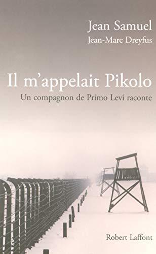 Il m'appelait Pikolo