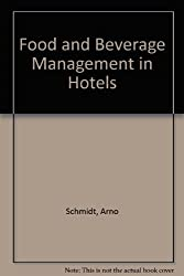 Food and Beverage Management in Hotels