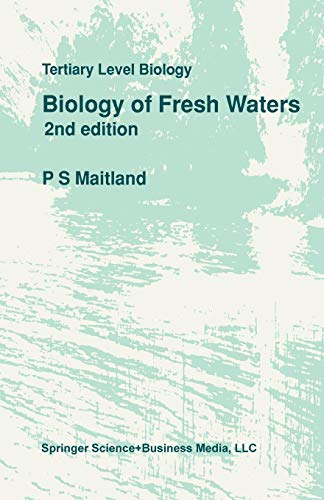 Biology of Fresh Waters (Tertiary Level Biology)