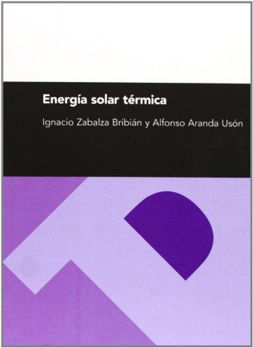 Energía solar térmica editado por Prensas de la Universidad de Zaragoza