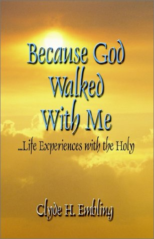 Because God Walked With Me