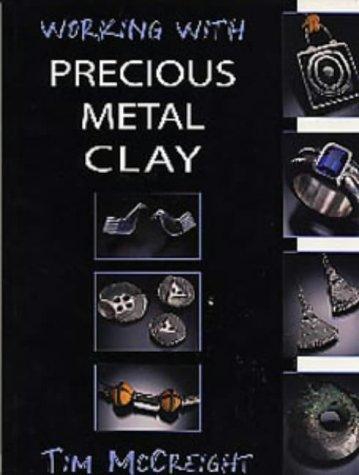 Working with Precious Metal Clay (Jewellery Handbooks)