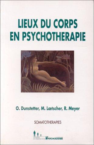 Lieux du corps en psychothérapie