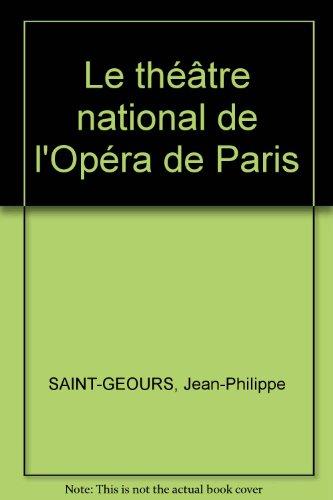 Le thtre national de l'Opra de Paris