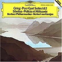Peer Gynt Suiten 1 & 2 / Pelleas et Melisande