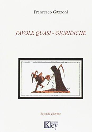 Favole quasi-giuridiche por Francesco Gazzoni
