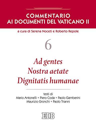 Commentario ai documenti del Vaticano II: 6 (Nuovi saggi teologici)