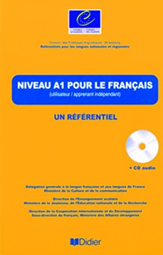 Niveau A1 pour le Français : (Utilisateur / apprenant élémentaire) (1CD audio)