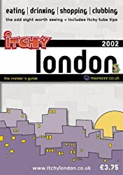 Itchy Insider's Guide to London 2002 (Itchy City Guides)