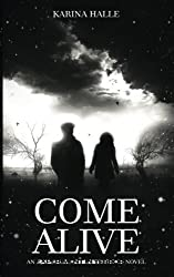 Come Alive (Experiment in Terror) by Karina Halle (2013-06-20)