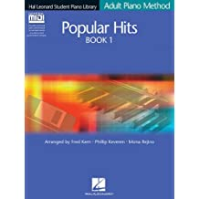 Popular Hits Book 1: Adult Piano Method