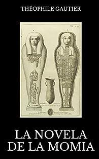 La novela de la momia par Théophile Gautier