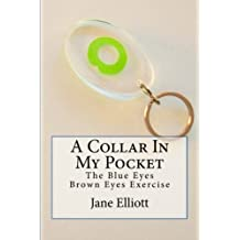 A Collar In My Pocket: Blue Eyes/Brown Eyes Exercise