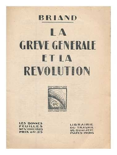 La greve generale et la revolution / Briand
