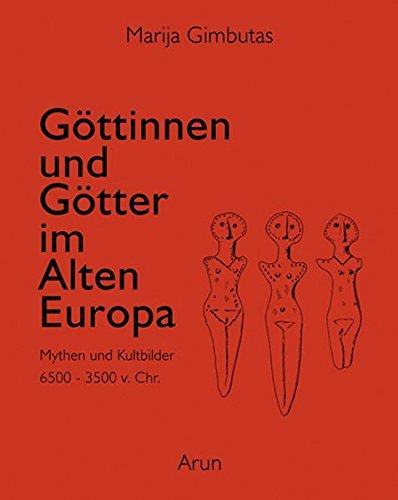 er des Alten Europa: Mythen und Kultbilder ()