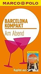 MARCO POLO kompakt Reiseführer Barcelona - Am Abend (MARCO POLO Reiseführer E-Book)