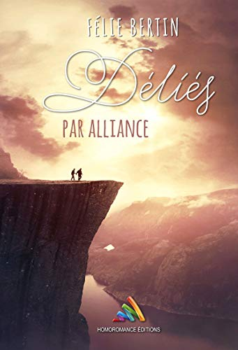 Déliés par alliance: romance gay (Roman gay - MxM)