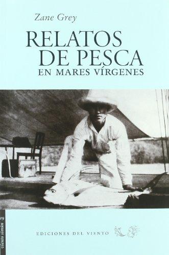 Relatos De Pesca En Mares Virgene (Viento Simún)