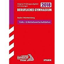 Abiturprüfung Berufliches Gymnasium Baden-Württemberg - Wirtschaft WG