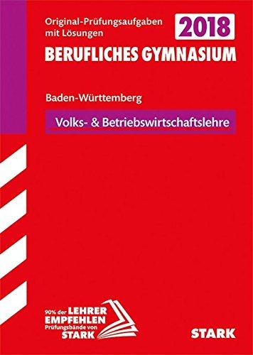 Abiturprüfung Berufliches Gymnasium - Volks-/Betriebswirtschaftslehre - BaWü