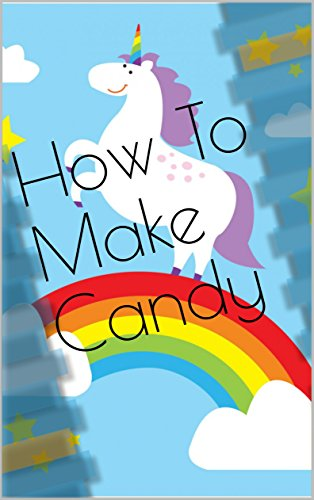 he Old School Hand Book for Making Candy, Ice Cream, Confectionery and More (English Edition) ()