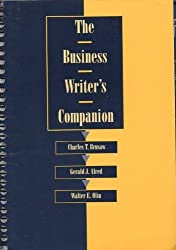 The Business Writer's Companion (Series) by Charles T. Brusaw (1996-01-30)